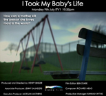 I Took My Baby's Life Documentary